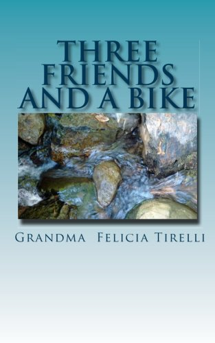 Download Three Friends and A Bike ebook