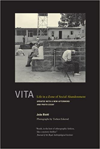 Vita: Life in a Zone of Social Abandonment, Biehl, João