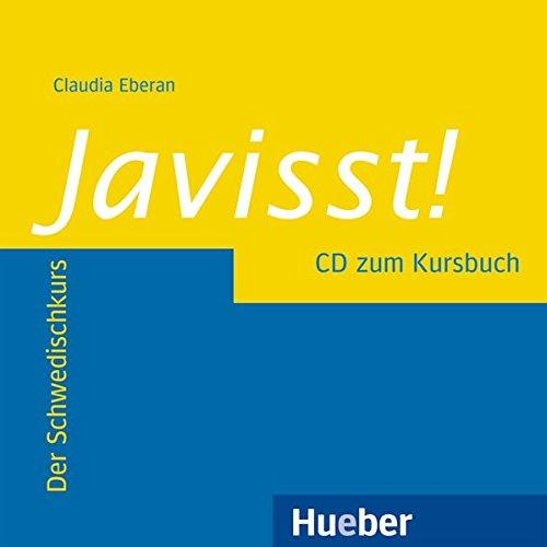 Javisst!: Der Schwedischkurs / Audio-CD zum Kursbuch (Javisst! aktuell)