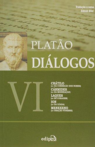 Diálogos Vi. Cratilo, Carmides, Laques, Ion, Menexeno