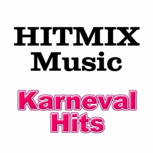 Hitmix Music - Karneval Hits