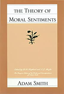 The Theory of Moral Sentiments (Glasgow Edition of the Works and Correspondence of Adam Smith