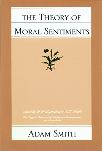 The Theory of Moral Sentiments (Glasgow Edition of the...