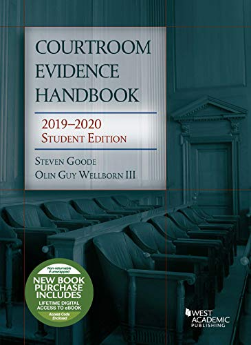 Courtroom Evidence Handbook, 2019-2020 Student Edition (Selected Statutes)