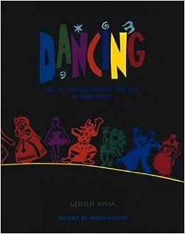 Dancing the pleasure power and art of movement gerald jonas dancing the pleasure power and art of movement gerald jonas rhoda grauer 9780810927919 amazon books fandeluxe Gallery