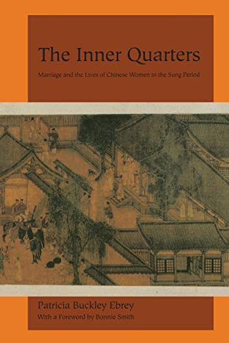 The Inner Quarters: Marriage and the Lives of  Chinese...