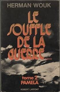 Le Souffle De La Guerre Tome 2 Pamela Herman Wouk Babelio