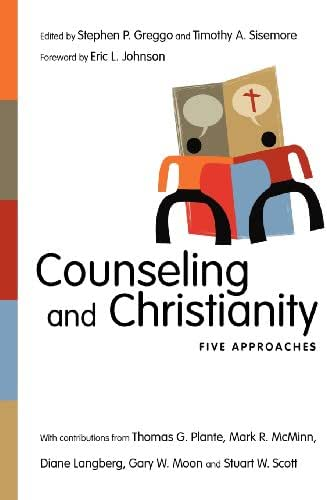 Counseling and Christianity: Five Approaches (Christian Association for Psychological Studies Books)