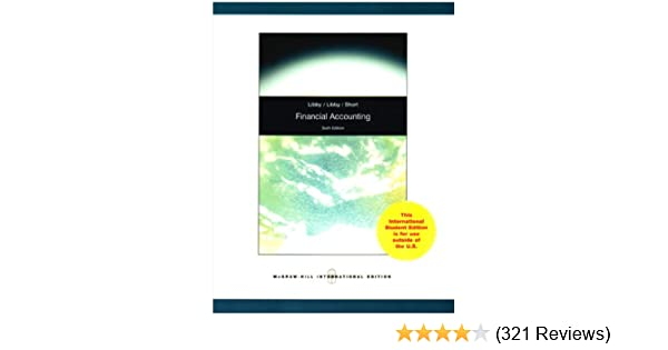 Financial Accounting: Robert Libby, Patricia A  Libby, Daniel G