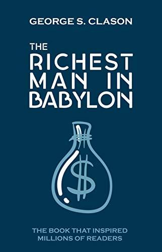 The Richest Man in Babylon: Original Edition