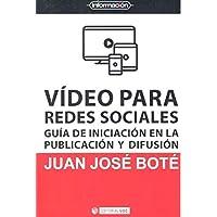 Video para redes Sociales. Guía de iniciación en