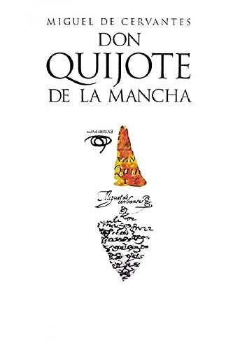 Don Quijote de la Mancha: Edición anotada (Spanish Edition)