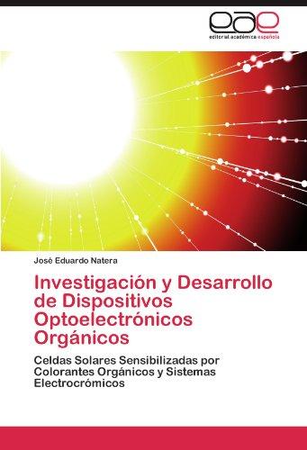 Descargar Libro Investigación Y Desarrollo De Dispositivos Optoelectrónicos Orgánicos Natera José Eduardo