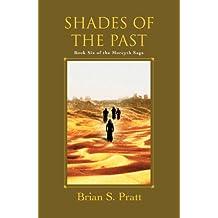 Shades of the Past (The Morcyth Saga Book 6)