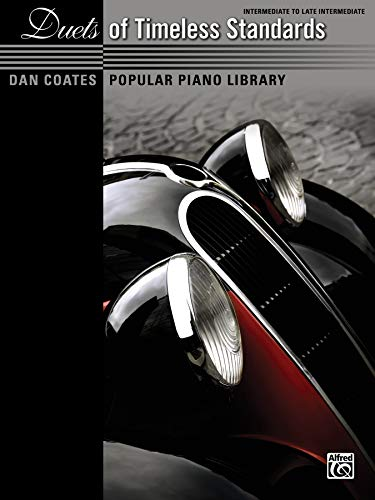 (Dan Coates Popular Piano Library -- Duets of Timeless Standards)