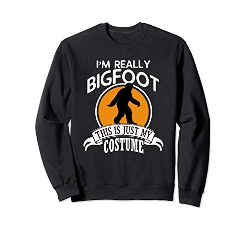 Bigfoot Halloween Costume Sweatshirt This Is Just My Costume