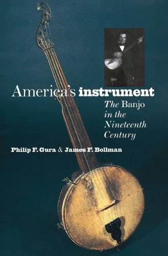 America's Instrument: The Banjo in the Ninteenth Century