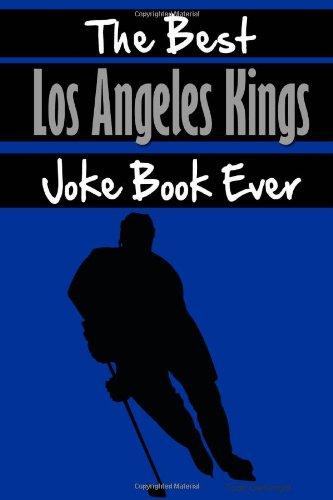 (The Best Los Angeles Kings Joke Book Ever )