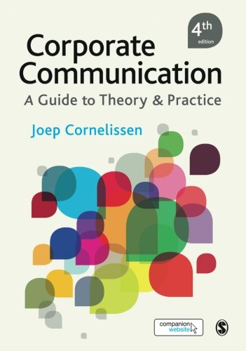 (Corporate Communication: A Guide to Theory and Practice)