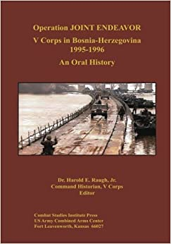 Book Operation JOINT ENDEAVOR: V Corps in Bosnia-Herzegovina, 1995-1996