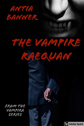 Search : The Vampire Raequan: From The Vampira Series