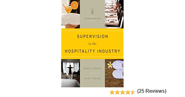 Supervision in the hospitality industry 7th edition 7 john r supervision in the hospitality industry 7th edition 7 john r walker amazon fandeluxe Gallery