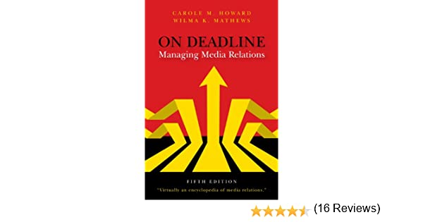 Amazon on deadline managing media relations ebook carole m amazon on deadline managing media relations ebook carole m howard wilma k mathews kindle store fandeluxe Choice Image