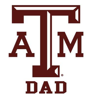 Texas A&M Aggies DAD Clear Vinyl Decal Car Truck Sticker aTm TAM