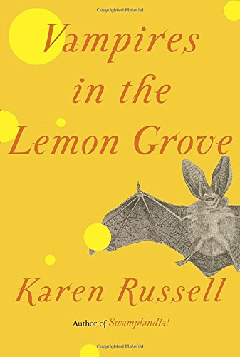 Image of Vampires in the Lemon Grove: Stories
