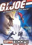 G.i. JOE a Real American Hero- Spytroops the Movie