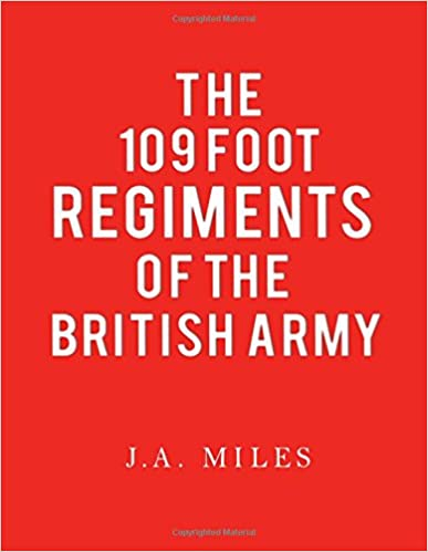 109 Foot Regiments of the British Army