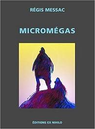 Micromégas par Régis Messac