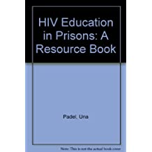 HIV Education in Prisons: A Resource Book