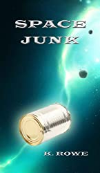 Space Junk (Dar's Adventures in Space Book 2)