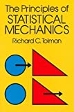 The Principles of Statistical Mechanics (Tolman) Product Image
