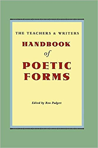 The Teachers & Writers Handbook of Poetic Forms: Amazon.es ...