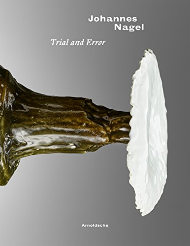 Johannes Nagel: Trial and Error