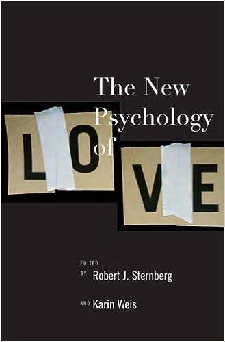 The New Psychology of Love: Robert J  Sternberg, Karin Sternberg