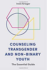Counseling Transgender and Non-Binary Youth Paperback