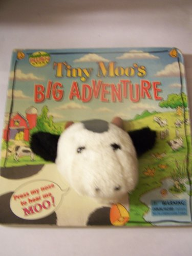 Tiny Moo's Big Adventure (Push-Me Plush Stories)