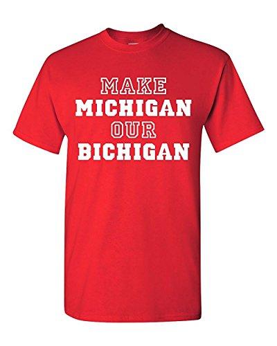 (City Shirts Mens Make Michigan Our Bichigan Adult T-Shirt Tee X-L Red (X-Large, Red) )