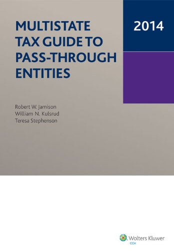 Multistate Tax Guide to Pass-Through Entities (2014)