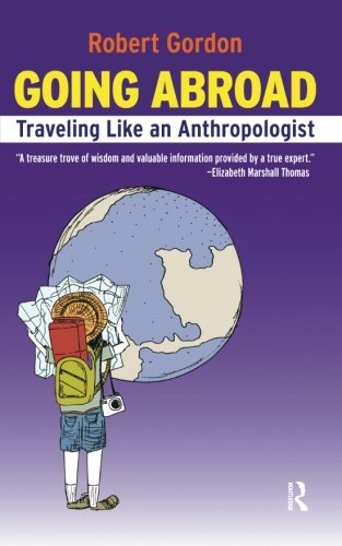 Going Abroad: Traveling Like an Anthropologist (Ship Abroad)