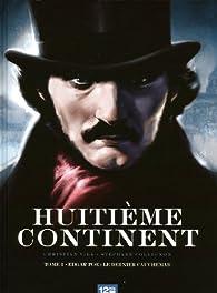 Huitième continent, Tome 1 : Edgar Poe : le dernier cauchemar par Stéphane Collignon
