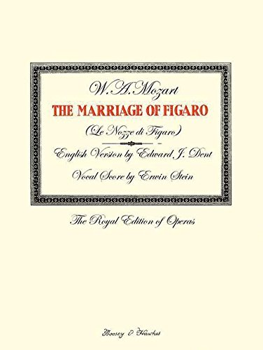 THE MARRIAGE OF FIGARO: ROYAL EDITION OF OPERAS VOCAL SCORE ENGLISH (The Royal Edition of Operas)