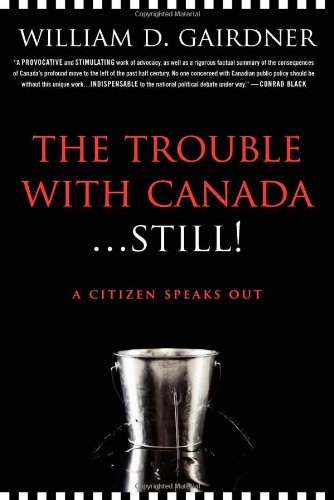BOOK The Trouble with Canada ... Still!: A Citizen Speaks Out<br />P.P.T