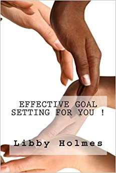 Book Effective Goal Setting For You !