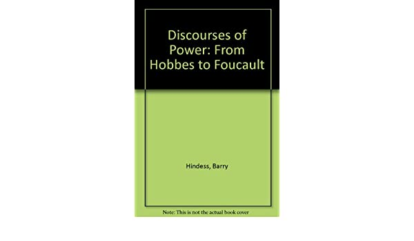 From Hobbes to Foucault Discourses of Power