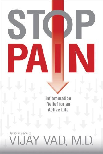 By Vijay Vad - Stop Pain: A Natural Anti-inflammatory Program for a Pain-Free Life (2nd Edition) (8.6.2011)