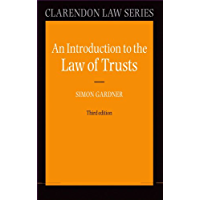 An Introduction to the Law of Trusts (Clarendon Law Series) (English Edition)